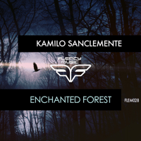 Enchanted Forest Kamilo Sanclemente MP3