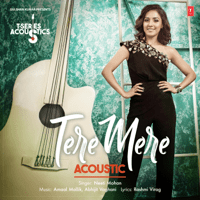 Tere Mere Acoustic (From