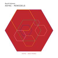 async (Arca Remix) Ryuichi Sakamoto
