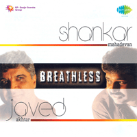 Breathless Shankar Mahadevan