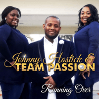 Running Over (feat. Team Passion) Johnny Hostick
