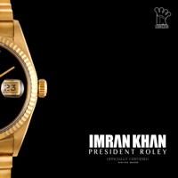 President Roley Imran Khan song