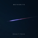 Free Download Emmit Fenn Meteorite Mp3