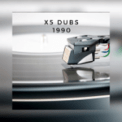 Free Download X5 Dubs 1990 Mp3