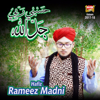 Hasbi Rabbi Hafiz Rameez Madni MP3