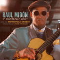 Free Download Raul Midón, Metropole Orkest & Vince Mendoza Pick Somebody Up Mp3