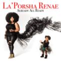 Free Download La'Porsha Renae Somebody Does Mp3