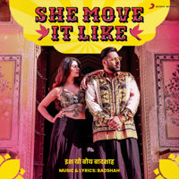 She Move It Like Badshah MP3