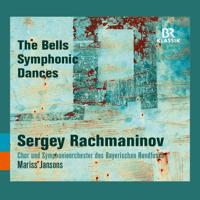 The Bells, Op. 35: I. Allegro, ma non tanto Oleg Dolgov, Chor des Bayerischen Rundfunks, Bavarian Radio Symphony Orchestra & Mariss Jansons MP3