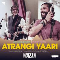 Atrangi Yaari Amitabh Bachchan, Farhan Akhtar & Rochak Kohli MP3