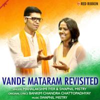 Vande Mataram Revisited Mahalakshmi Iyer & Swapnil Mistry