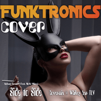 Side to Side Ariana Grande feat. Nicki Minaj Covermix @ Whikey bar TLV The Funktronics