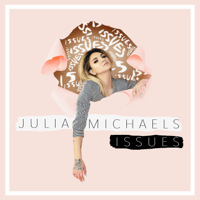 Issues Julia Michaels MP3