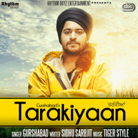Tarakiyaan (with Tigerstyle) Gurshabad
