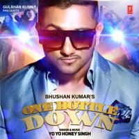 One Bottle Down Yo Yo Honey Singh