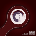 Free Download Susana A Million Memories (Extended Mix) Mp3