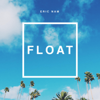 FLOAT Eric Nam song
