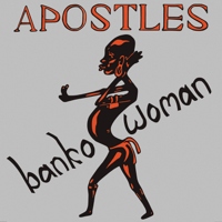 Banko Woman The Apostles song