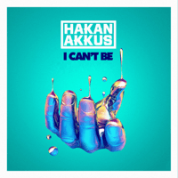 I Can't Be (Radio Mix) Hakan Akkus