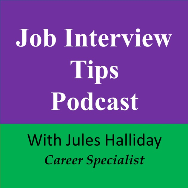 Job Interview Tips with Jules Halliday - Career Specialist by Jules