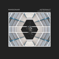 Astronaut (Something About Your Love) Mansionair