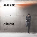 Free Download Alas Lee Message Mp3