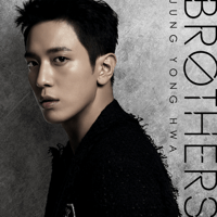 Brothers ジョン・ヨンファ(from CNBLUE) MP3