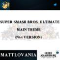 Free Download Mattlovania Super Smash Bros. Ultimate Main Theme Mp3