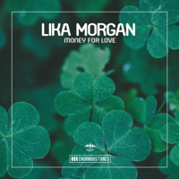 Money for Love (Calippo Club Mix) Lika Morgan