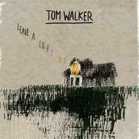 Tom Walker Leave a Light On