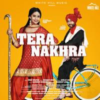 Tera Nakhra (feat. Manpreet Toor) Babbu Gurpal & Gurlej Akhtar MP3