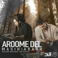 Aroome Del Masih & Arash AP MP3