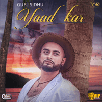 Yaad Kar (with Kaos Productions) Gurj Sidhu