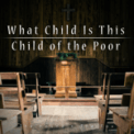 Free Download The Hound + The Fox What Child Is This / Child of the Poor Mp3