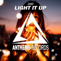 Light It Up Zaid