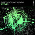Free Download Driftmoon FVTVR3 (with Enzo) Mp3