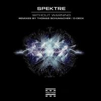 Without Warning (Thomas Schumacher Remix) Spektre MP3