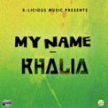 Free Download Khalia My Name (Bookshelf Riddim 20th Anniversary Mix) Mp3