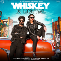 Whiskey Di Bottal Preet Hundal & Jasmine Sandlas MP3