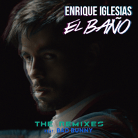 EL BAÑO (feat. Bad Bunny & Natti Natasha) [David Rojas Remix] Enrique Iglesias