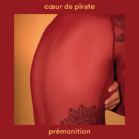 Prémonition Cœur de pirate song