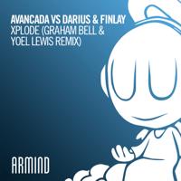 Xplode (Graham Bell & Yoel Lewis Remix) Avancada & Darius & Finlay MP3