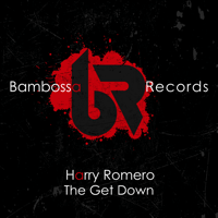 The Get Down (Extended Mix) Harry Romero MP3