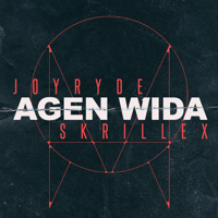 AGEN WIDA JOYRYDE & Skrillex