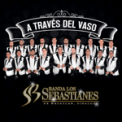 Free Download Banda Los Sebastianes A Través del Vaso Mp3