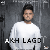Akh Lagdi (with Desi Routz) Akhil MP3