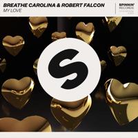 My Love Breathe Carolina & Robert Falcon