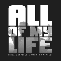 All of My Life (feat. Warryn Campbell) Erica Campbell