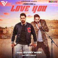 Love You (feat. Parmish Verma) Sharry Mann MP3