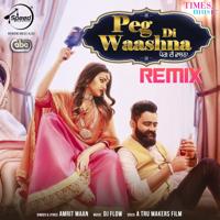 Peg Di Waashna Remix (with DJ Flow) Amrit Maan